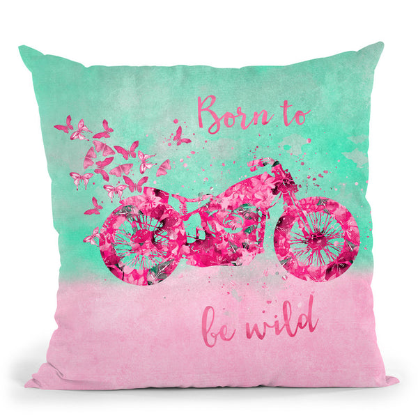 Born To Be Wild Throw Pillow By Andrea Haase