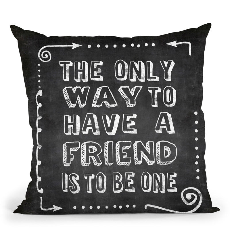 Friend Chalk Throw Pillow By Andrea Haase