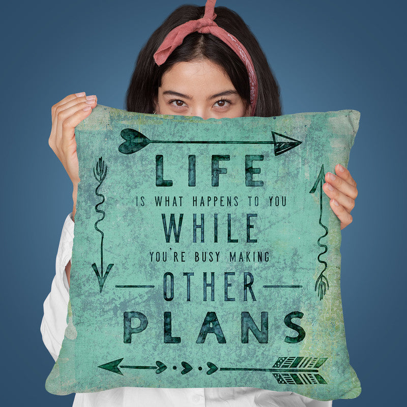 Life Is What Happens Throw Pillow By Andrea Haase