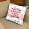 The Best Thing Throw Pillow By Alison Gordon