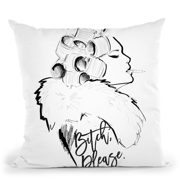 Bitch Please Throw Pillow By Alison Gordon