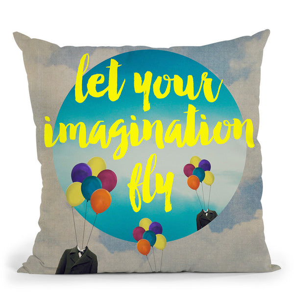 Let Your Imagination Throw Pillow By Elo Marc - All About Vibe