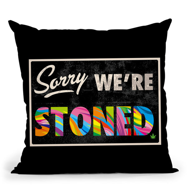 Sorry 1 Throw Pillow By Bob Weer - All About Vibe