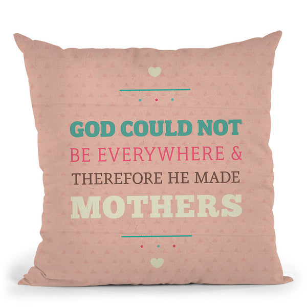 God Made Mothers Throw Pillow By American Flat - All About Vibe