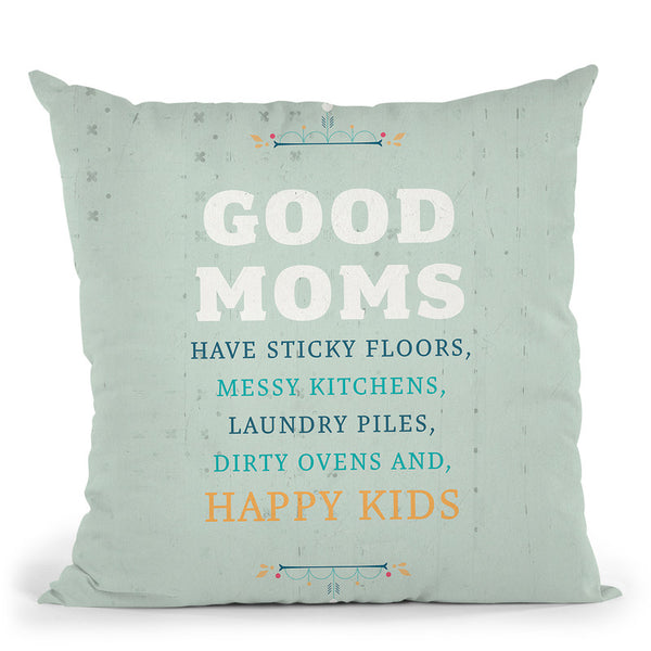 Good Moms Throw Pillow By American Flat - All About Vibe