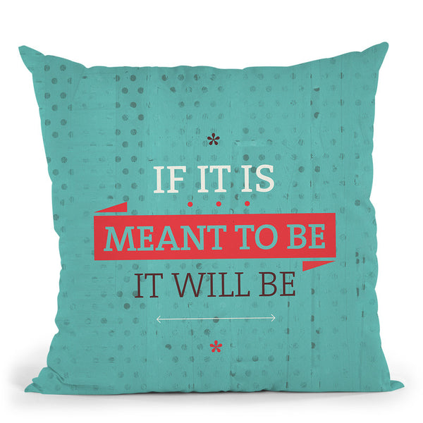 It Will Be Throw Pillow By American Flat - All About Vibe