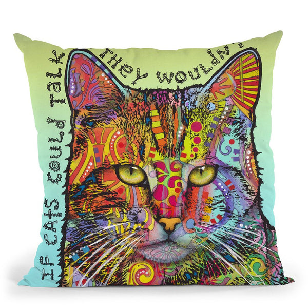 If Cats Could Talk Throw Pillow By Dean Russo