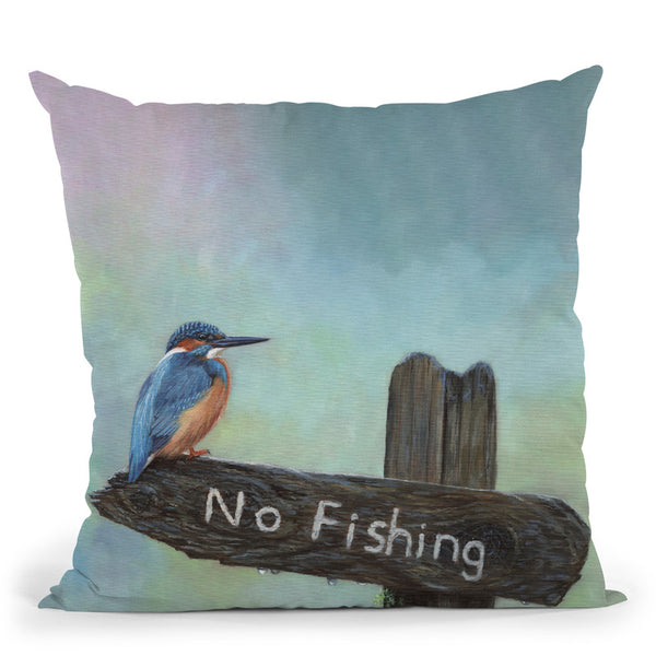Kingfisher No Fishing Throw Pillow By David Stribbling