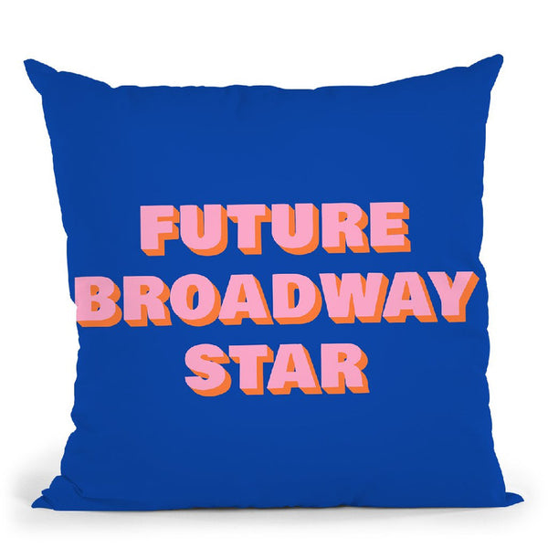 Future Broadway Star Ii Throw Pillow By June Journal