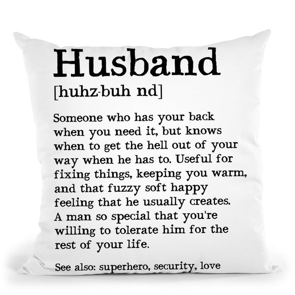 Husband Throw Pillow By Little Pitti