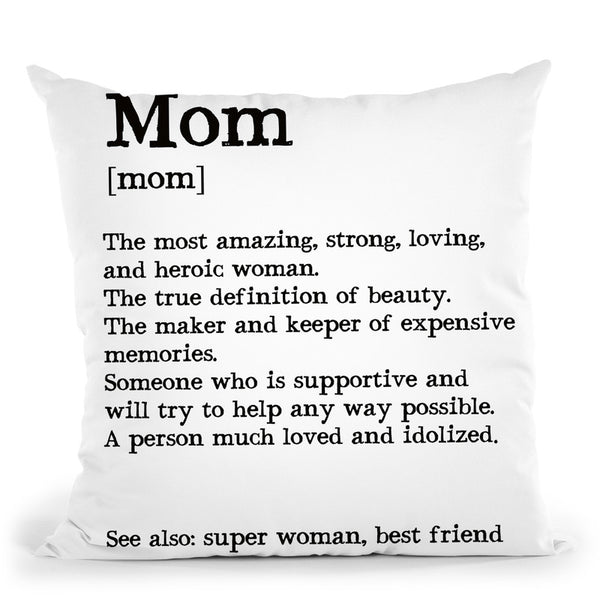 Mom Quote Throw Pillow By Little Pitti