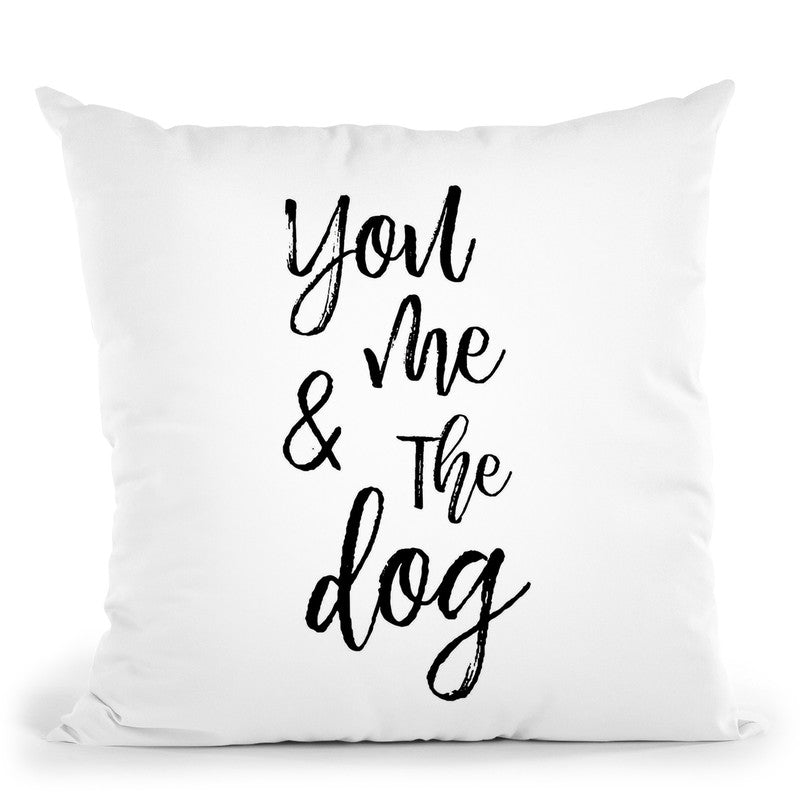 You Me And The Dog Throw Pillow By Little Pitti