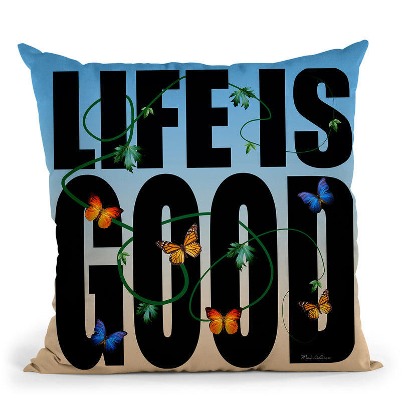 Life Is Good Throw Pillow By Mark Ashkenazi