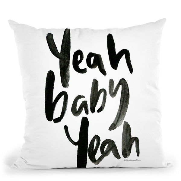 Yeah Baby Yeah Throw Pillow By Mercedes Lopez Charro