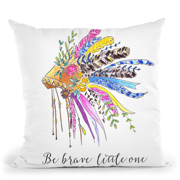 Be Brave Throw Pillow By Mercedes Lopez Charro