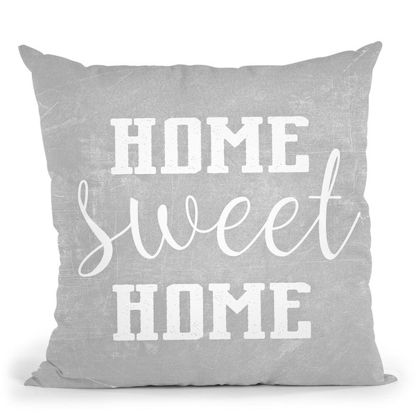 Home Sweet Home Light Grey Throw Pillow By Monika Strigel