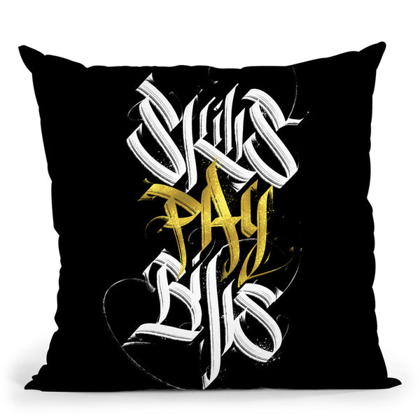 Skills Pay Bills Throw Pillow By Nikita Abakumov