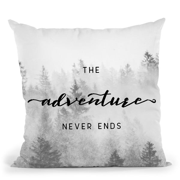 The Adventure Never Ends Throw Pillow By Nature Magick