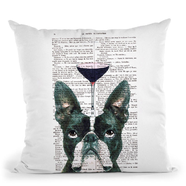 Boston Terrier With Wine Glass Throw Pillow By Not Much To Say