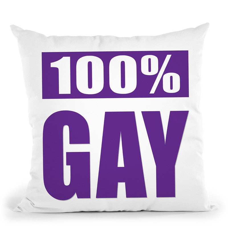 100% Gay Throw Pillow By Pride Designs - by all about vibe