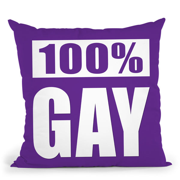 100% Gay Purple Throw Pillow By Pride Designs - by all about vibe