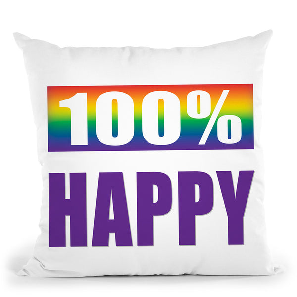 100% Happy Throw Pillow By Pride Designs - by all about vibe