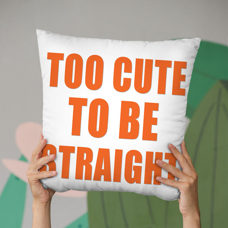 Too Cute To Be Straight Throw Pillow By Pride Designs - by all about vibe