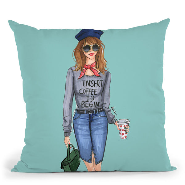 Insert Coffee To Begin Throw Pillow By Rongrong