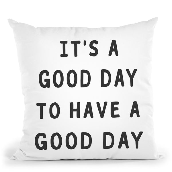 Good Day Throw Pillow By Sisi And Seb