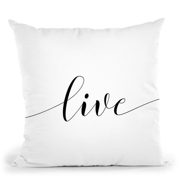 Live Throw Pillow By Sisi And Seb