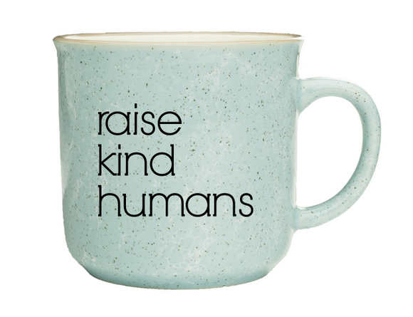 Raise Kind Humans Campfire Mug