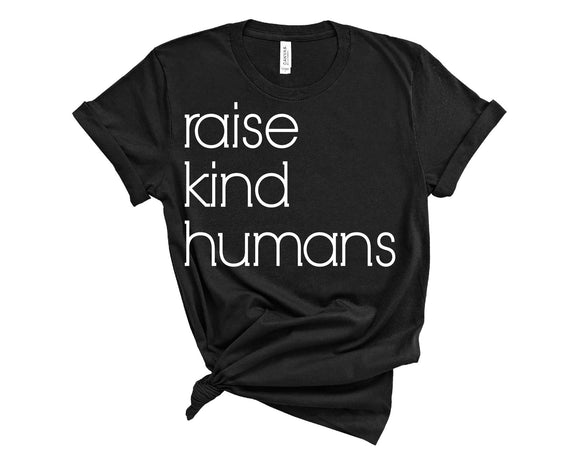 Black Raise Kind Humans Mama Tee