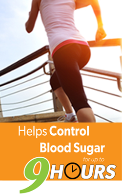 Helps Control Blood Sugar for up to 9 Hours!