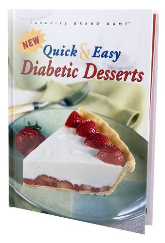 Quick & Easy Diabetic Desserts Cookbook