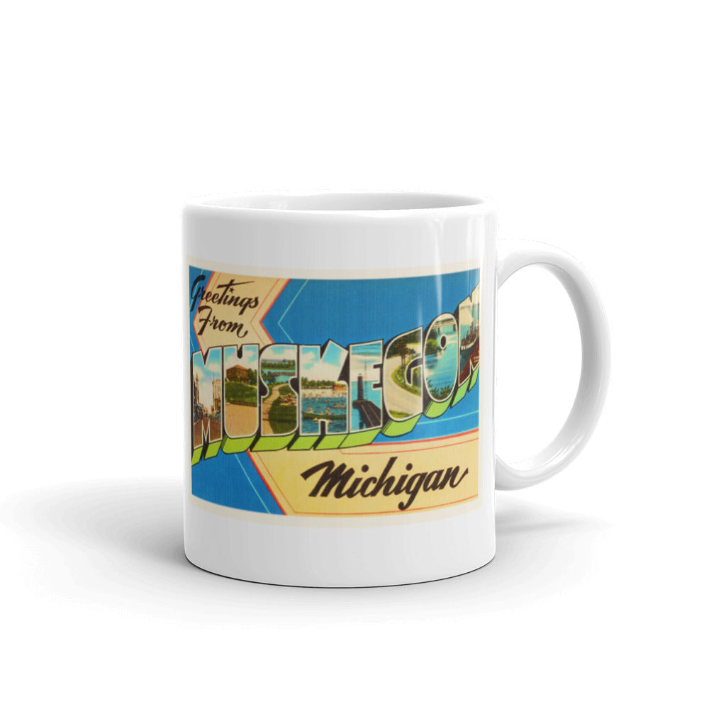 Mug – Muskegon MI Greetings From Michigan Big Large Letter Postcard Retro Travel Gift Souvenir Coffee or Tea Cup - American Yesteryear