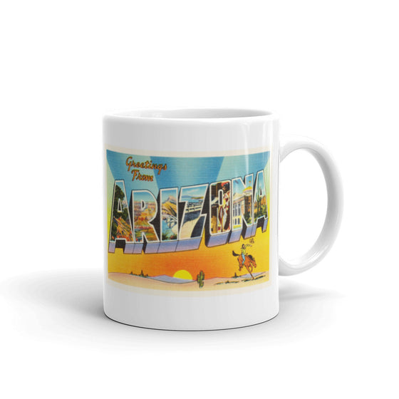 Mug – State of Arizona Greetings From AZ Big Large Letter Postcard Retro Travel Gift Souvenir Coffee or Tea Cup - American Yesteryear