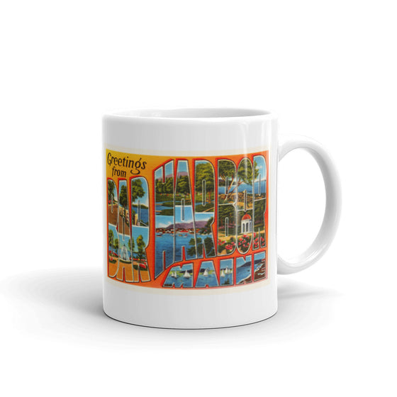 Mug – Bar Harbor ME Greetings From Maine Big Large Letter Postcard Retro Travel Gift Souvenir Coffee or Tea Cup - American Yesteryear