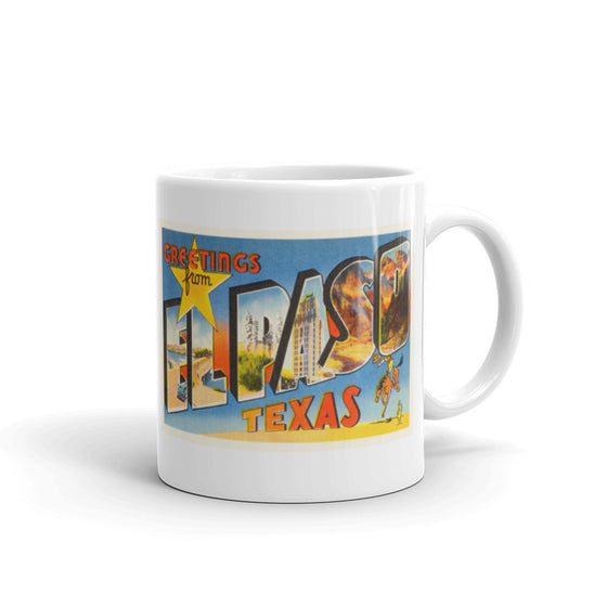 Mug – El Paso TX Greetings From Texas Big Large Letter Postcard Retro Travel Gift Souvenir Coffee or Tea Cup - American Yesteryear