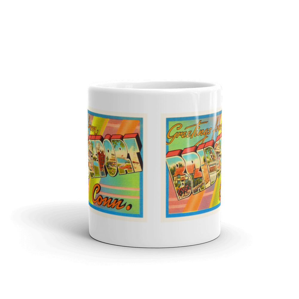 Mug – Bridgeport CT Greetings From Connecticut Big Large Letter Postcard Retro Travel Gift Souvenir Coffee or Tea Cup - American Yesteryear