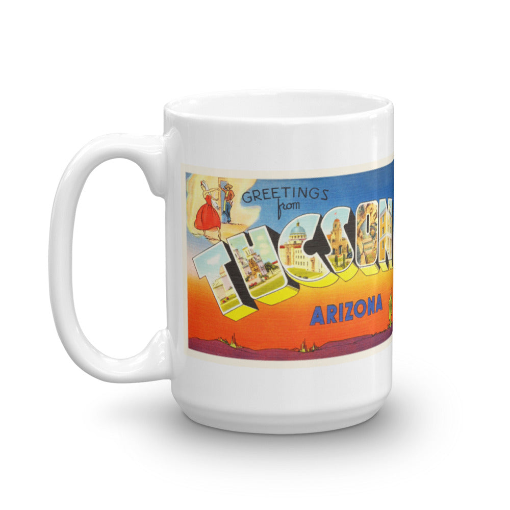 Mug – Tuscon AZ Greetings From Arizona Big Large Letter Postcard Retro Travel Gift Souvenir Coffee or Tea Cup - American Yesteryear