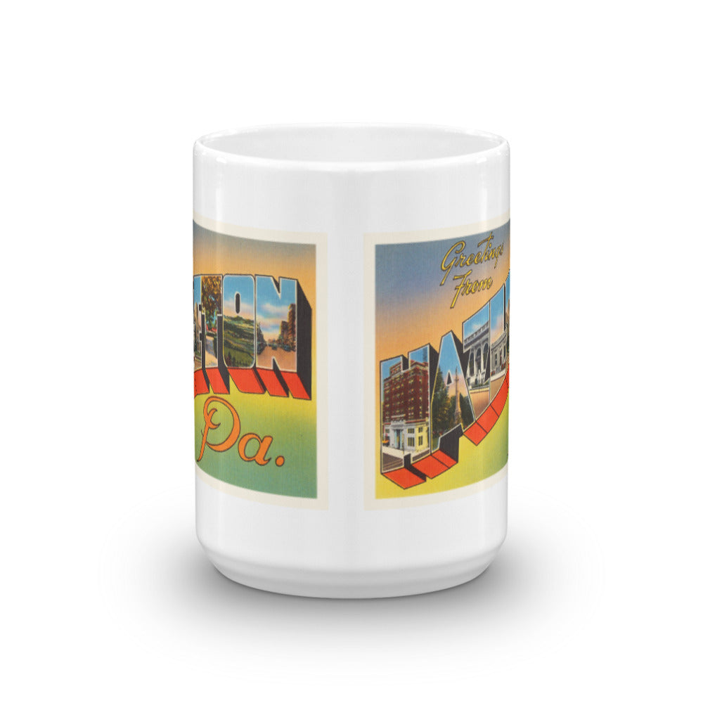Mug – Hazelton PA Greetings From Pennsylvania Big Large Letter Postcard Retro Travel Gift Souvenir Coffee or Tea Cup - American Yesteryear