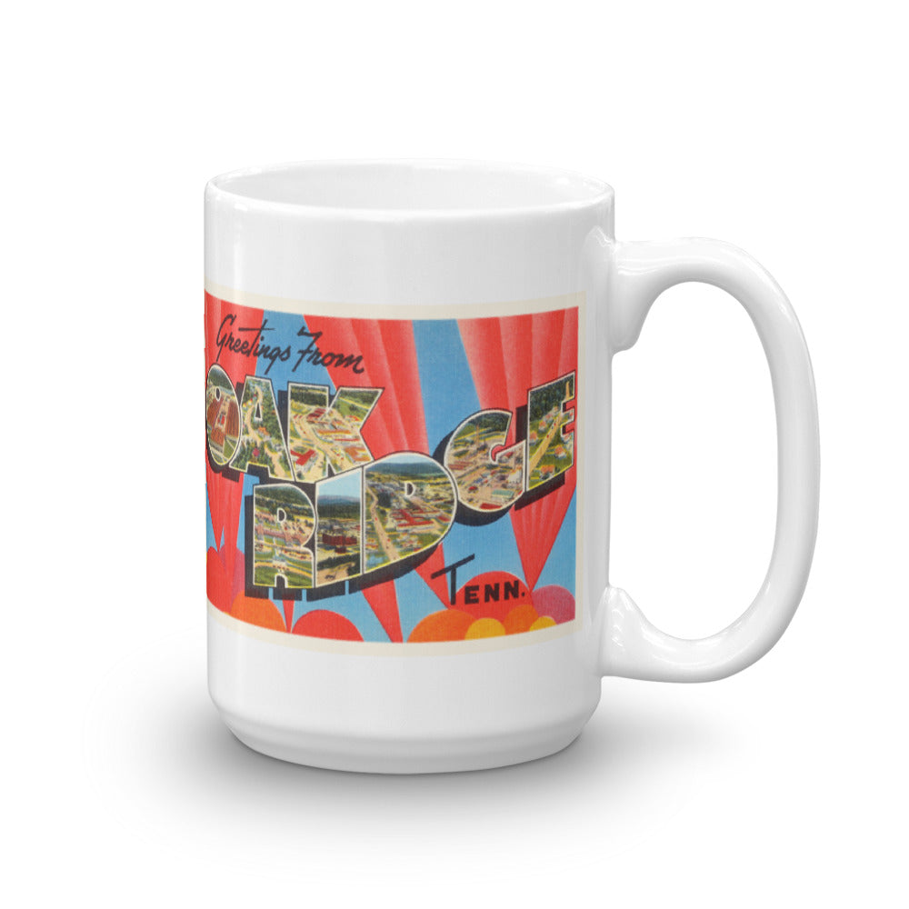 Mug – Oak Ridge TN Greetings From Tennessee Big Large Letter Postcard Retro Travel Gift Souvenir Coffee or Tea Cup - American Yesteryear