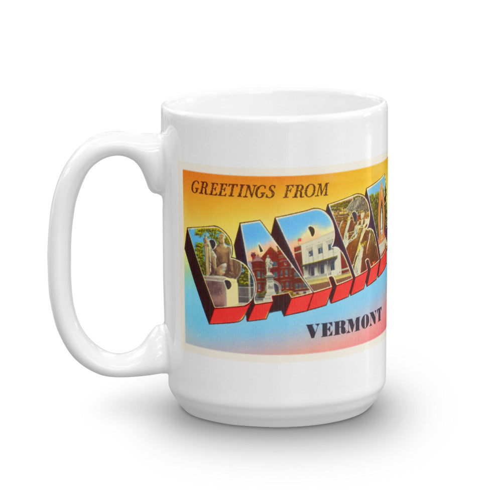 Mug – Barre VT Greetings From Vermont Big Large Letter Postcard Retro Travel Gift Souvenir Coffee or Tea Cup - American Yesteryear