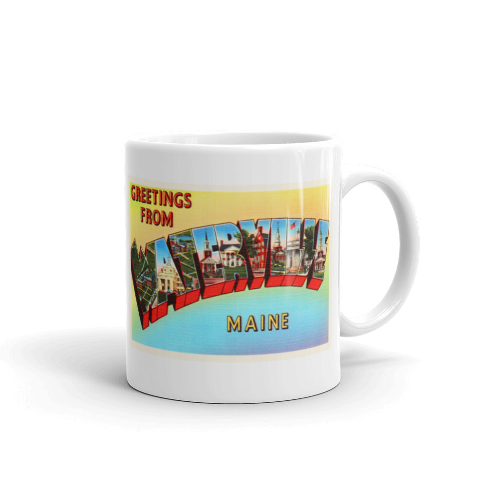 Mug – Waterville ME Greetings From Maine Big Large Letter Postcard Retro Travel Gift Souvenir Coffee or Tea Cup - American Yesteryear