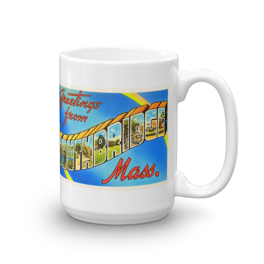 Mug – Southbridge MA Greetings From Massachusetts Big Large Letter Postcard Retro Travel Gift Souvenir Coffee or Tea Cup - American Yesteryear