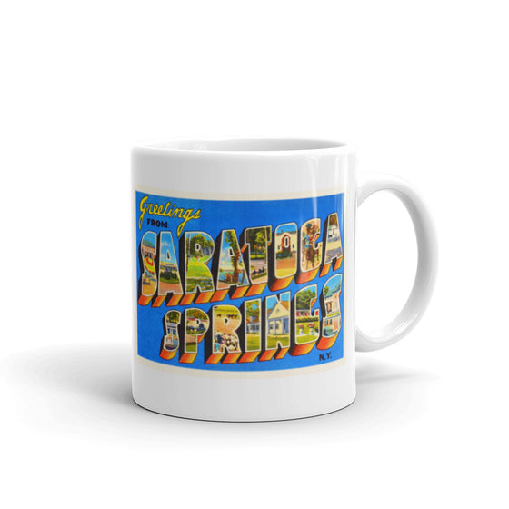 Mug – Saratoga Springs NY Greetings From New York Big Large Letter Postcard Retro Travel Gift Souvenir Coffee or Tea Cup - American Yesteryear