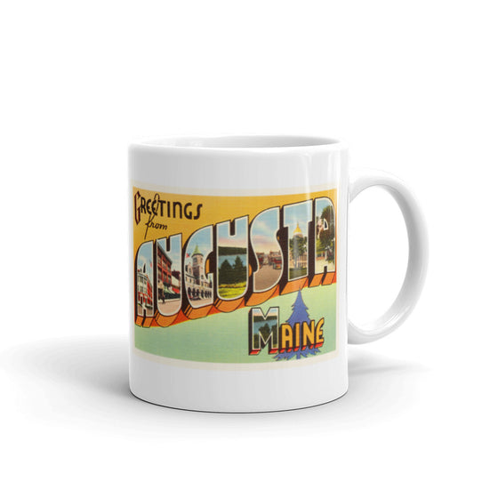 Mug – Augusta ME Greetings From Maine Big Large Letter Postcard Retro Travel Gift Souvenir Coffee or Tea Cup - American Yesteryear