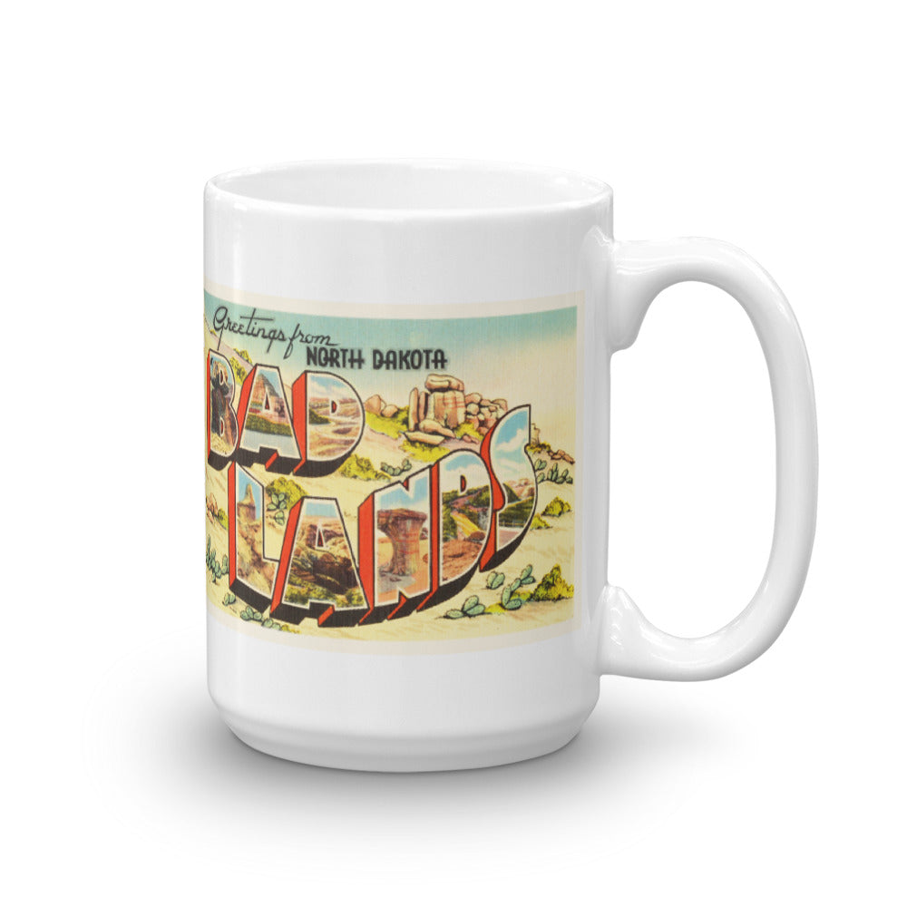 Mug – Badlands ND Greetings From North Dakota Big Large Letter Postcard Retro Travel Gift Souvenir Coffee or Tea Cup - American Yesteryear