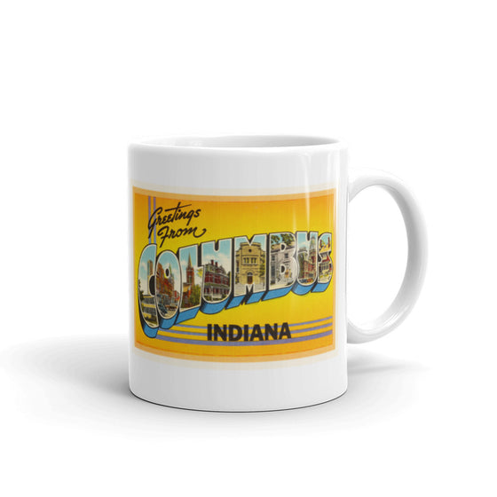 Mug – Columbus IN Greetings From Indiana Big Large Letter Postcard Retro Travel Gift Souvenir Coffee or Tea Cup - American Yesteryear