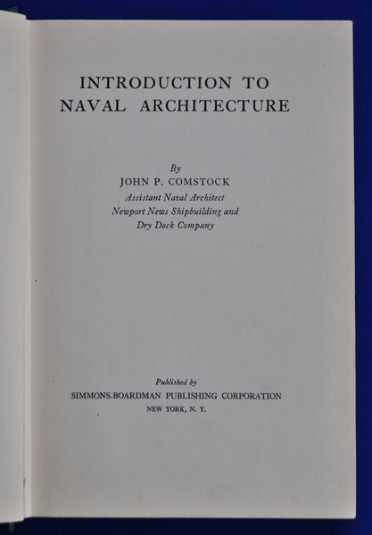 Book; Introduction to Naval Architecture, by J. P. Comstock - Annapolis Maritime Antiques